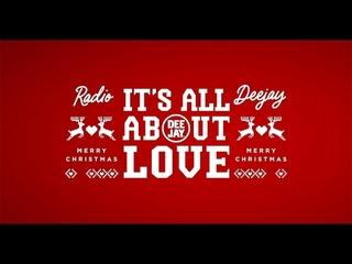 It's All About Love - La canzone di Natale di Radio Deejay 2020