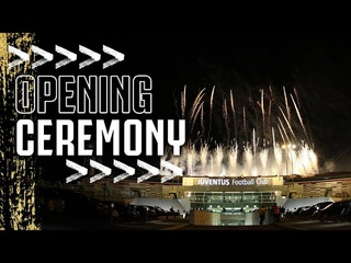 🏟 The First Night at the New Home of Juventus! | The Allianz Stadium Opening Ceremony!