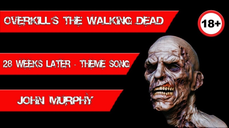 28 Weeks Later - Theme Song ► Overkills The Walking Dead