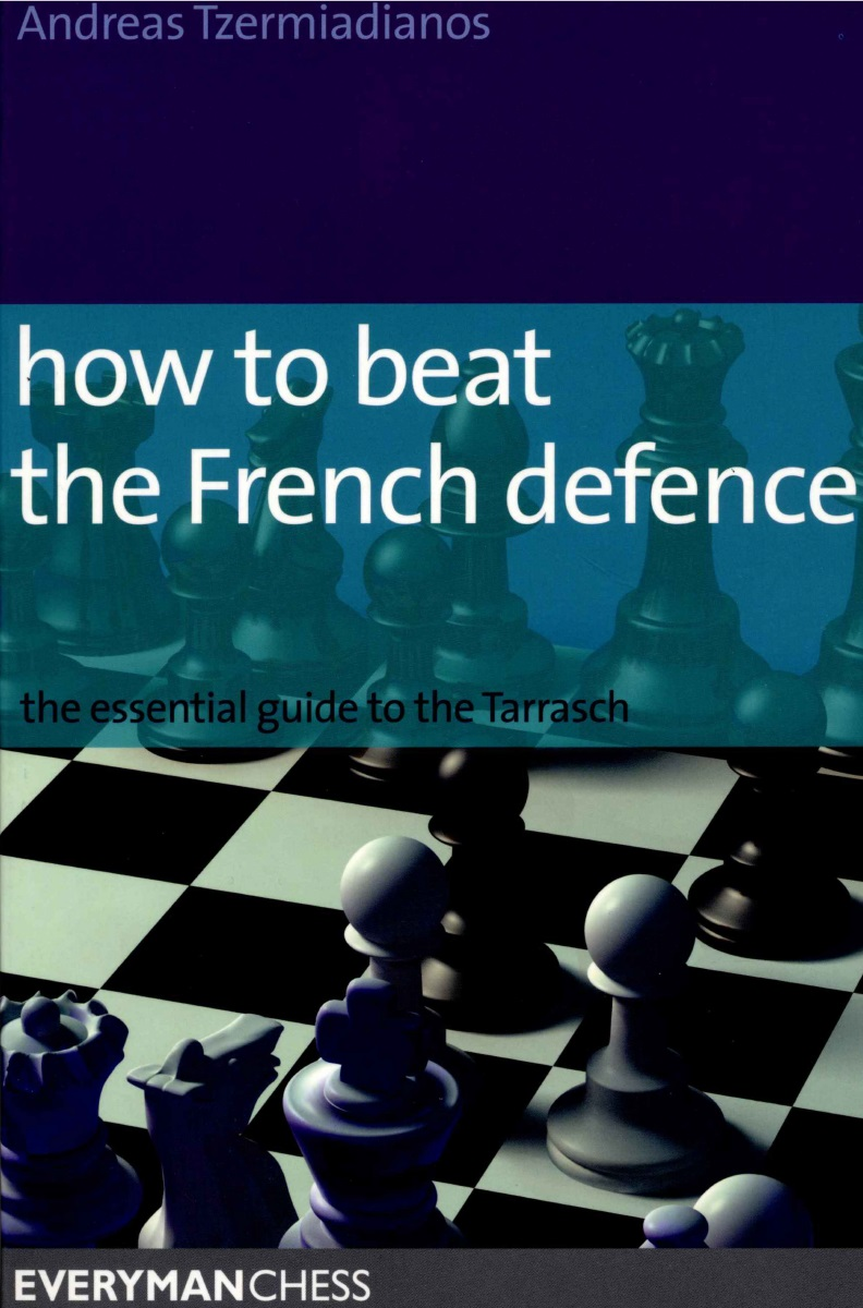 Andreas Tzermiadianos - How to Beat the French Defence PDF 0lkKSWJtFKY