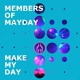 Members Of Mayday - Never Stop