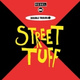 Double Trouble, Rebel MC, Norman Cook - Street Tuff