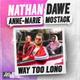 Nathan Dawe, Anne-Marie, MoStack - Way Too Long