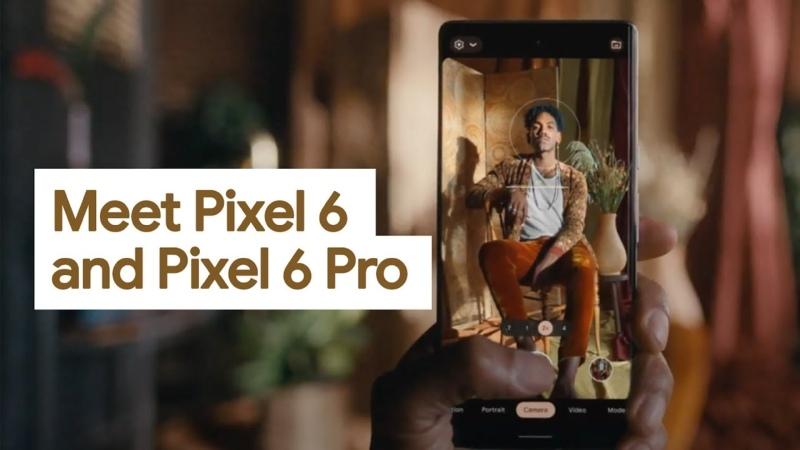 Meet Pixel 6 and Pixel 6 Pro