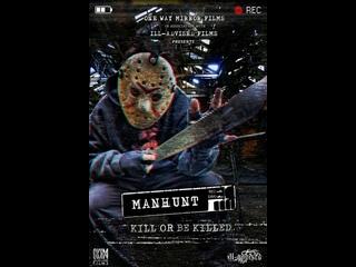 Manhunt : Kill or Be Killed (2021)