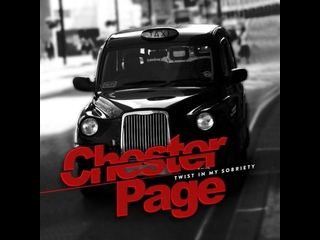 CHESTER PAGE : Twist In My Sobriety.