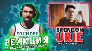 Brendon Urie - Best Live Vocals   РЕАКЦИЯ ПРЕПОДАВАТЕЛЯ ПО ВОКАЛУ