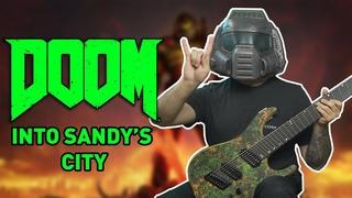 Into Sandy's City (Doom 2 / Doom Eternal OST) // 8 String Guitar Cover