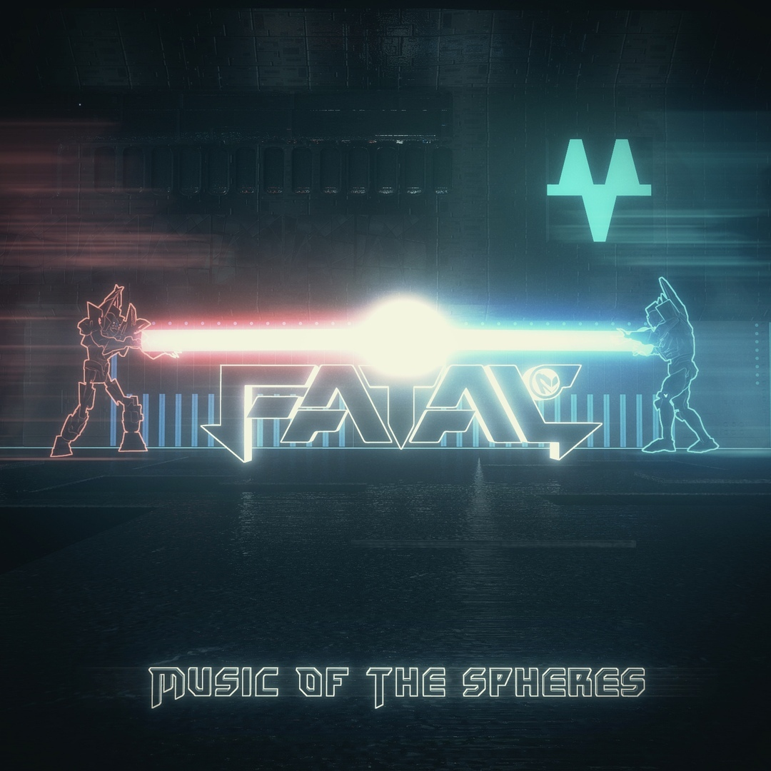 Fatal FE - Music Of The Spheres