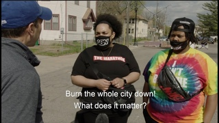What the protesters in Minneapolis really think? Watch and find out!