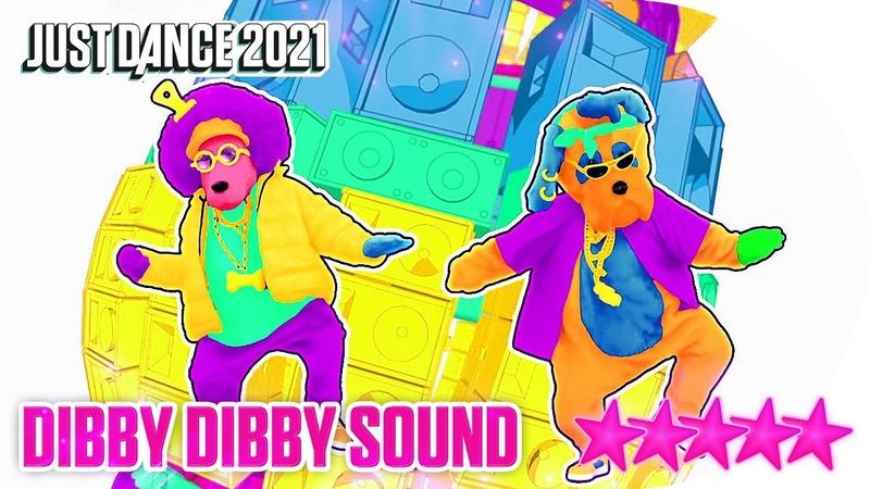 Just Dance 2021 Dibby Dibby Sound 5 stars