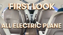 FIRST LOOK Eviation Alice All Electric Commuter Plane Tour