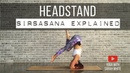 Headstand Explained Yoga With Sarah White