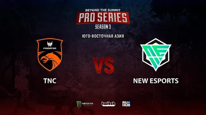 TNC vs NEW Esports BTS Pro Series 3 SEA bo3 game 2 Mortalles Smile