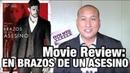 Movie Review 'EN BRAZOS DE UN ASESINO' Starring William Levy and Alicia Sanz