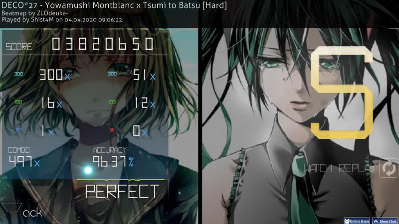 Shist plays DECO*27 - Yowamushi Montblanc x Tsumi to Batsu | level - Hard | max combo - x497 | mark - S | osu!