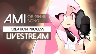 Ami, Original Song - Creation Process - feat. Weatherwitch pt3