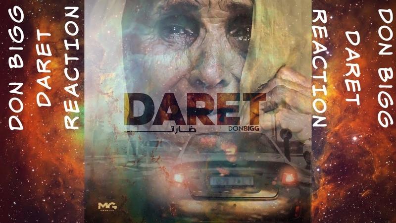 Don Bigg Daret Reaction