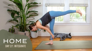 Home - Day 27 - Integrate  |  30 Days of Yoga With Adriene