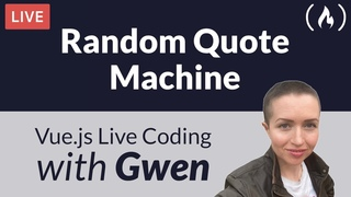Live Coding Project: Create a Random Quote Machine using  - with Gwen Faraday