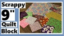 Scrappy 9 Inch Quilt Block Using 3 Different Size Squares