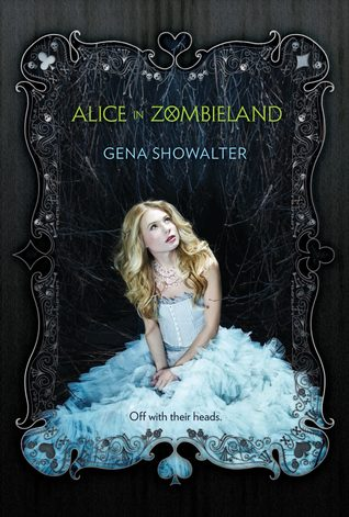 Alice in Zombieland (White Rabbit Chronicles #1)