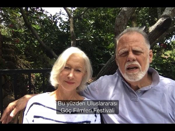 Uluslararası Göç Filmleri Festivali 2020 Helen Mirren - Taylor Hackford Mesajı