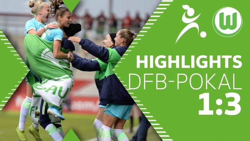 Nächste Runde!   Highlights   FC Bayern München - VfL Wolfsburg