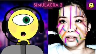 МАДАМ, ЧТО У ВАС С ЛИЦОМ? - Simulacra 2 #2
