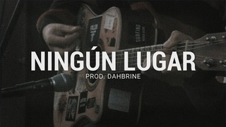 Ningún Lugar - Base de Rap Underground / Guitar Boom Bap Type Beat / Old School Hip Hop Instrumental